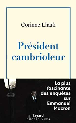 Président cambrioleur (Documents) (French Edition)