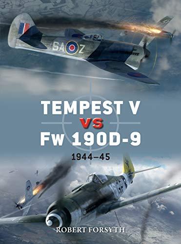 Tempest V vs Fw 190D-9: 1944–45 (Duel Book 97) (English Edition)