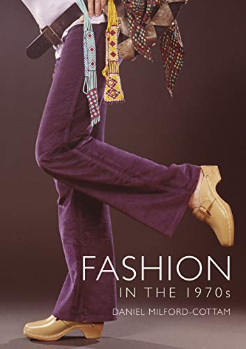 Fashion in the 1970s (Shire Library Book 853) (English Edition)