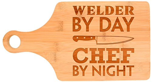 Gift for Welder By Day Chef By Night Welding Paddle Shaped Bamboo Cutting Board Bamboo