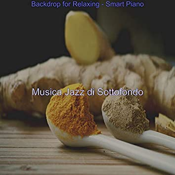 Backdrop for Relaxing - Smart Piano