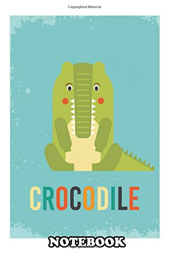 Notebook: Retro Crocodile , Journal for Writing, College Ruled Size 6