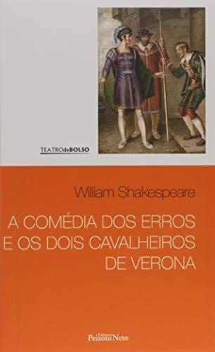 A comédia dos erros e Os dois cavalheiros de Verona: 1