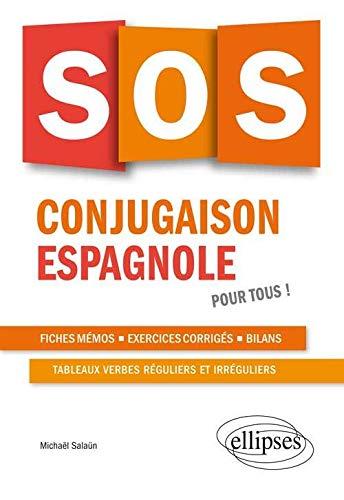 By Michael Salaun Sos Conjugaison Espagnole Pour Tous Lire Epub Pdf