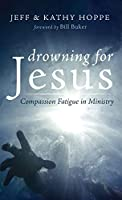 Drowning for Jesus