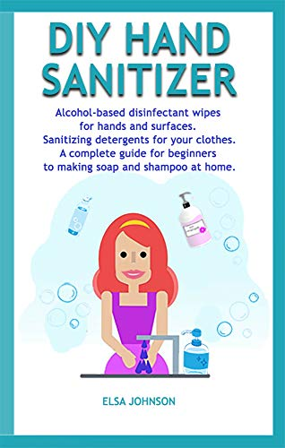 DIY HAND  SANITIZER: Alcohol-based disinfectant wipes for hands and...