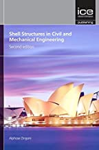 Shell Structures in Civil and Mechanical Engineering: Theory and Analysis, Second edition