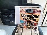 Chronique Du 20e Siècle - Editions Chronique - 01/01/1992