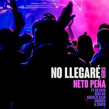 No Llegaré (Remix)