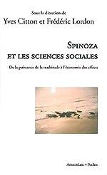Spinoza et les sciences sociales - De la puissance de la multitude à l'économie des affects d'Yves Citton