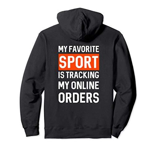 Il mio sport preferito è monitorare i miei ordini online - Felpa con Cappuccio
