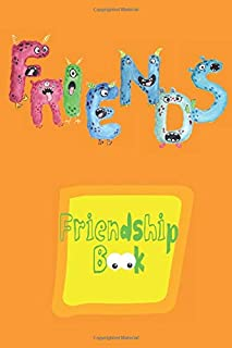 Friendship Book: Memories Book For Kids With Questionnaire For Their Classmates And Friends With Colorful Interior
