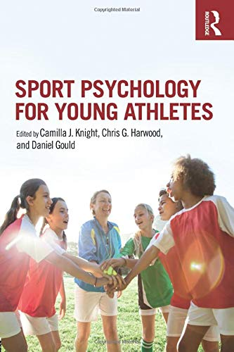 Compare Textbook Prices for Sport Psychology for Young Athletes 1 Edition ISBN 9781138682399 by Knight, Camilla J.,Harwood, Chris G.,Gould, Daniel