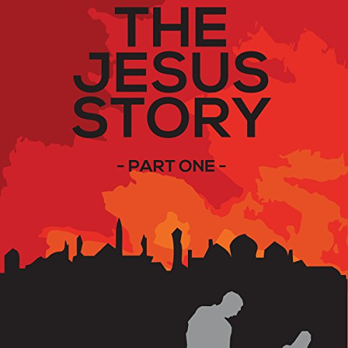 The Jesus Story     The Jesus Story, Book 1              By:                                                                                                                                 Rich Inman                               Narrated by:                                                                                                                                 Ronald Allan Fouts                      Length: 6 hrs and 27 mins     Not rated yet     Overall 0.0