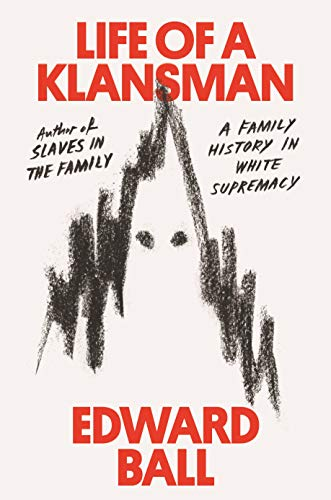 Image of Life of a Klansman: A Family History in White Supremacy