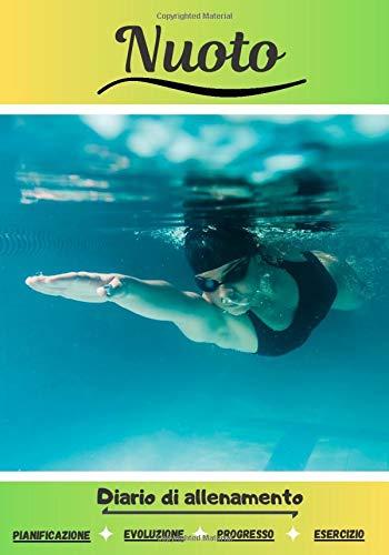Nuoto Diario di allenamento: Libro di esercizi sportivi | Avanzamento in ogni sessione | libro di formazione : Nuoto |
