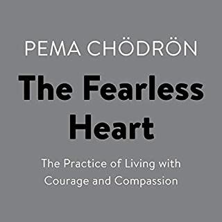 The Fearless Heart     The Practice of Living with Courage and Compassion              Autor:                                                                                                                                 Pema Chödrön                               Sprecher:                                                                                                                                 Pema Chödrön                      Spieldauer: 5 Std. und 20 Min.     Noch nicht bewertet     Gesamt 0,0