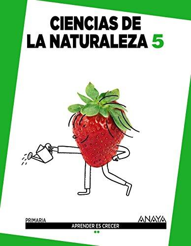 Ciencias De La Naturaleza 5 (Aprender es crecer)