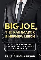 Big Joe, The Rainmaker & Nephew Leech