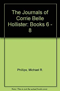 The Journals of Corrie Belle Hollister - Book  of the Journals of Corrie Belle Hollister