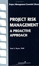 Project Risk Management: A Proactive Approach (Project Management Essential Library)