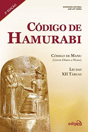 Código de Hamurabi: Código de Manu (livros oitavo e nono) - Lei das XII tábuas: Volume 1