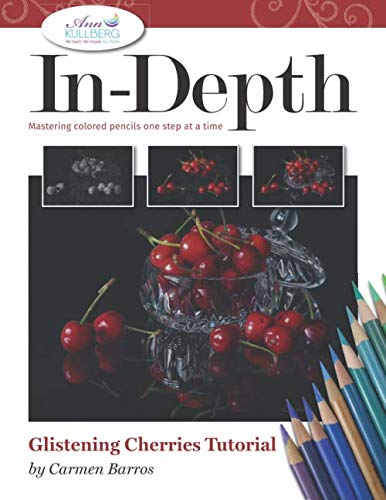 In-Depth Glistening Cherries Tutorial: Mastering Colored Pencils One Step at a Time