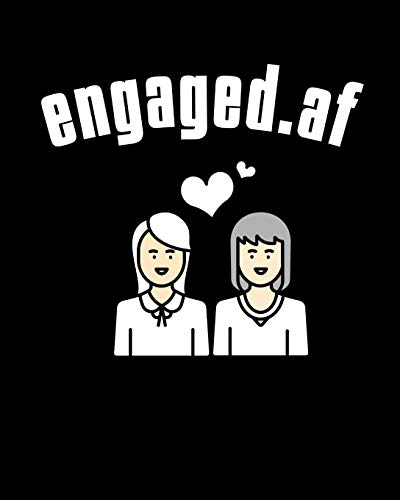 Engaged.af: LGBT Wedding Guest Book - Mrs & Mrs Lesbian Wedding Gifts - How To Stand Up For Yourself Blank Paperback 8' x 10', 200 Pages