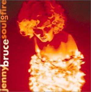 Soul On Fire by Jenny Bruce (2013-05-03)