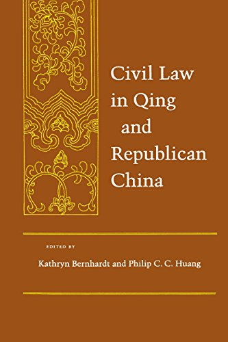 Compare Textbook Prices for Civil Law in Qing and Republican China Law, Society, and Culture in China 1 Edition ISBN 9780804737791 by Bernhardt, Kathryn,Huang, Philip