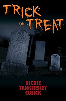 Trick or Treat by [Richie Tankersley Cusick]