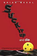 Suck It Up and Die Paperback