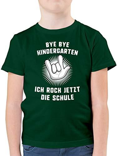 Einschulung und Schulanfang - Bye Bye Kindergarten Ich Rock jetzt die Schule Hand - 116 (5/6 Jahre) - Tannengrün - Tshirt endlich Schulkind - F130K - Kinder Tshirts und T-Shirt für Jungen