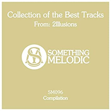 Collection of the Best Tracks From: 2Illusions