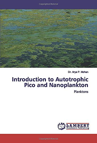 Introduction to Autotrophic Pico and Nanoplankton: Planktons