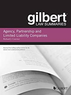 Gilbert Law Summary on Agency, Partnership and LLCs