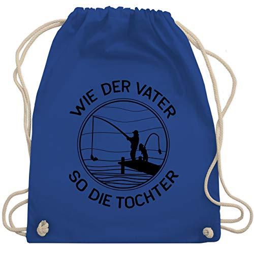 Shirtracer Vatertagsgeschenk - Wie der Vater so die Tochter angeln - schwarz - Unisize - Royalblau - Vatertag - WM110 - Turnbeutel und Stoffbeutel aus Baumwolle