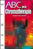 ABC de la chromathérapie
