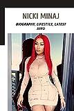 Nicki Minaj: Biography, Lifestyle, Latest Info (English Edition)