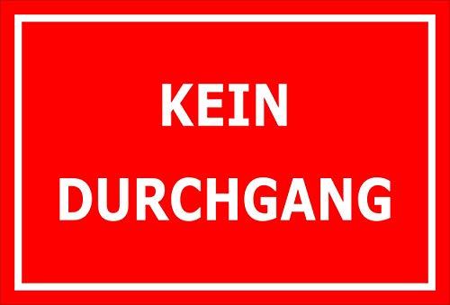 Melis Folienwerkstatt Schild - Kein Durchgang - 30x20cm | 3mm Aluverbund – S00080-103-D 20 VAR.