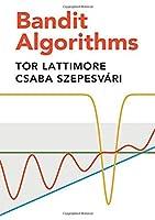 Bandit Algorithms Front Cover