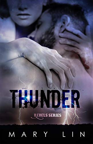 Thunder (Rebels Series Vol. 4)