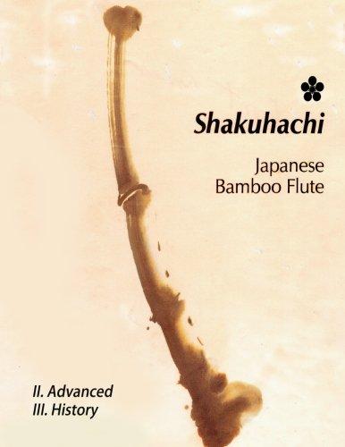 Shakuhachi-II.Advanced: Advanced Techniques & History