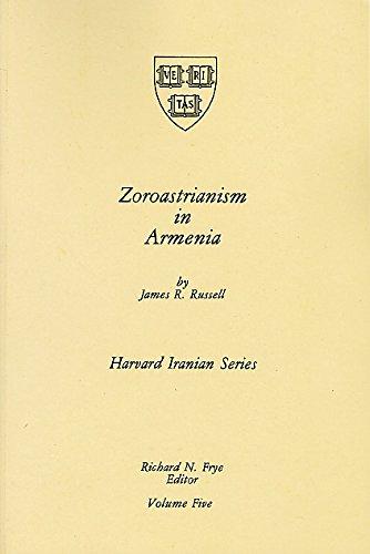 Zoroastrianism in Armenia (Harvard Irainian Series, Vol 5)