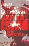 La forza del capitalismo: Un viaggio nella storia recente di cinque continenti (Policy)...