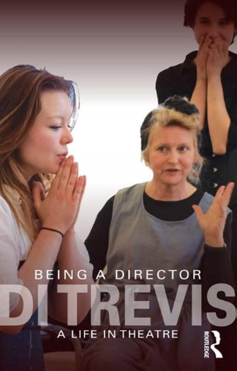 姉妹長方形集めるBeing a Director: A Life in Theatre (English Edition)