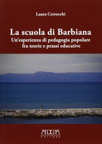 La scuola di Barbiana. Un'esperienza di pedagogia popolare fra teoria e prassi educative
