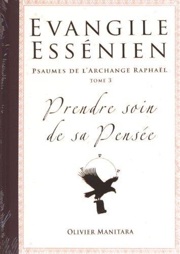 Evangile Essénien - Psaumes de l'Archange Raphaël