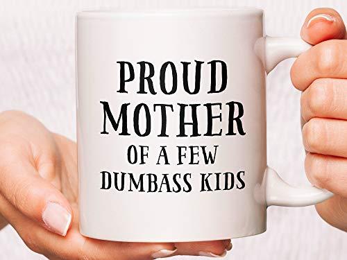 Lplpol Taza de café con texto en inglés 'Proud Mother of A Few Dumbas', ideal para el día de la madre, taza para el día de la madre, taza divertida para mamá, café, 445 ml