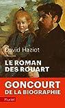 Le roman des Rouart par Haziot